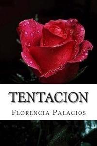 Tentacion: Romance Erotico Contemporaneo