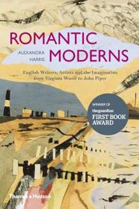 Romantic moderns - english writers, artists and the imagination from virgin