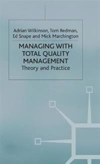 Managing With Total Quality Management