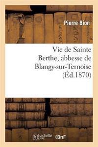 Vie de Sainte Berthe, Abbesse de Blangy-Sur-Ternoise