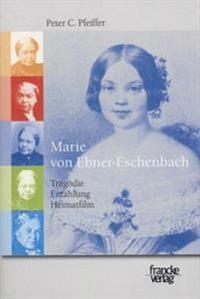 Marie von Ebner-EschenbachTragödie, Erzählung, Heimatfilm