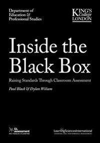 Inside the Black Box: Raising Standards Through Classroom Assessment