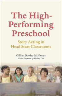 The High-Performing Preschool