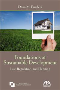 Foundations of Sustainable Development: Law, Regulation, and Planning