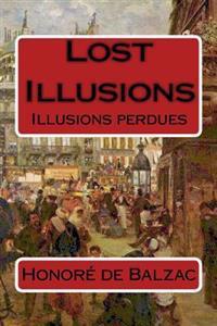 Lost Illusions: Illusions Perdues