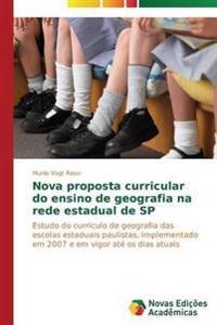 Nova Proposta Curricular Do Ensino de Geografia Na Rede Estadual de Sp