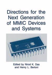 Directions for the Next Generation of Mmic Devices and Systems
