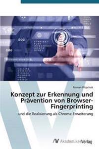 Konzept Zur Erkennung Und Pravention Von Browser-Fingerprinting