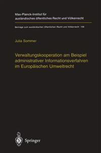 Verwaltungskooperation Am Beispiel Administrativer Informationsverfahren Im Europaischen Umweltrecht