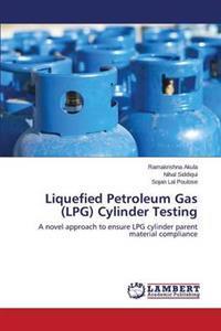 Liquefied Petroleum Gas (Lpg) Cylinder Testing
