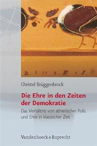 Die Ehre in Den Zeiten Der Demokratie
