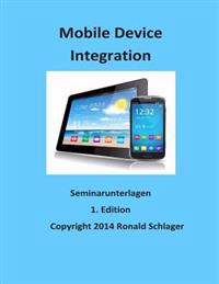 Mobile Device Integration: Seminarunterlagen