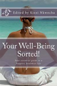 Your Well-Being Sorted!