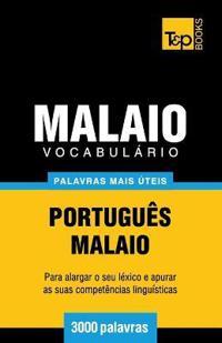 Vocabulario Portugues-Malaio - 3000 Palavras Mais Uteis