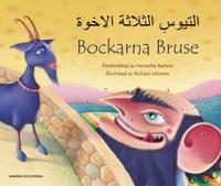 Bockarna Bruse / al-Tuyus al-thalathah al-ikhwah (svenska och arabiska)
