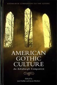 American Gothic Culture: An Edinburgh Companion