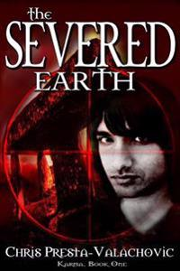 The Severed Earth: Karma, Book I