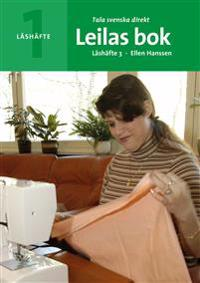 Tala svenska direkt Läshäfte 3 Leilas bok