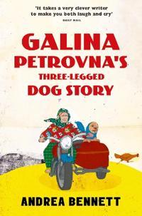 Galina Petrovna's Three-Legged Dog Story