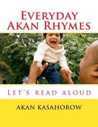 Everyday Akan Rhymes: Let's Read Aloud