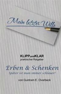 Klippundklar - Erben & Schenken: Spaeter Ist Man Immer Schlauer!