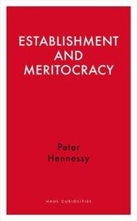 Establishment and Meritocracy