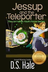 Jessup and the Teleporter