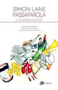 Passaparola: A Murder Mystery