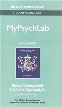 New Mypsychlab Without Pearson Etext -- Standalone Access Card -- For Human Development: A Cultural Approach