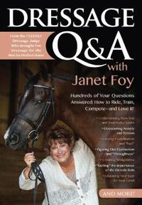 Dressage Q &  A With Janet Foy