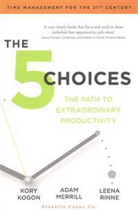 5 Choices