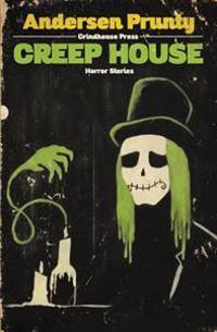 Creep House