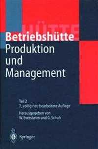 Produktion Und Management Betriebshutte