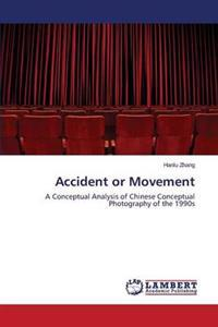 Accident or Movement