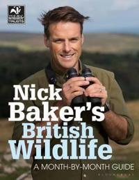 Nick bakers british wildlife - a month-by-month guide