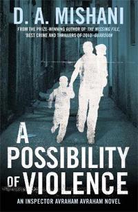 Possibility of violence - an inspector avraham avraham novel