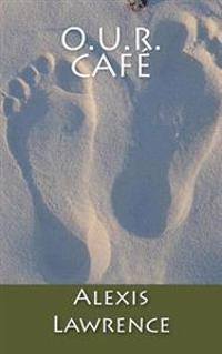 O.U.R. Cafe