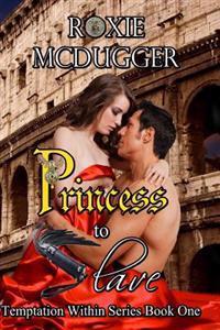 Princess to Slave