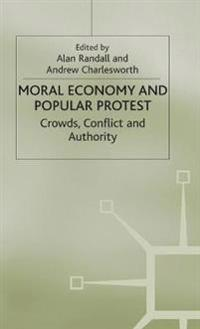 Moral Economy and Popular Protest