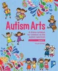 Autism Arts: Level 3