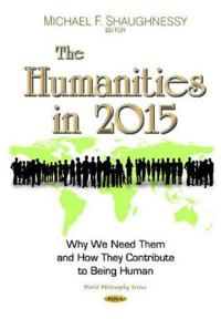 The Humanities in 2015