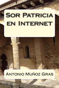 Sor Patricia En Internet