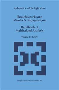 Handbook of Multivalued Analysis