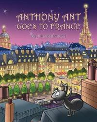 Anthony Ant Goes to France