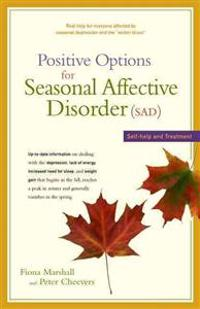 Positive Options for Seasonal Affective Disorder (Sad)