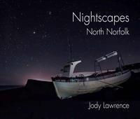 Nightscapes, north norfolk