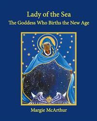 Lady of the Sea: The Goddess Who Births the New Age