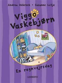 Viggo Vaskebjørn - en regnvejrsdag