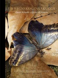 Ur regnskogens skugga : Daniel Rolander och resan till Surinam