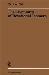 The Chemistry of Rotational Isomers